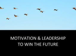 Motivation and leadership to win the future